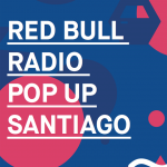 Discos Pegaos en RedBull Radio Pop Up Santiago