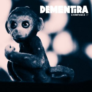 "DeMentira ""Chimpancé"" EP"