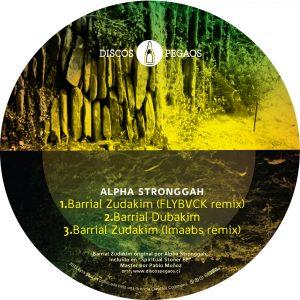 Alpha Stronggah «Barrial Zudakim Remixes» (dps11)